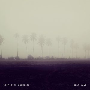 Sébastien Schuller - Heat Wave