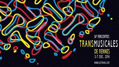 Photo of Les Trans-musicales débarquent et voici la playlist !