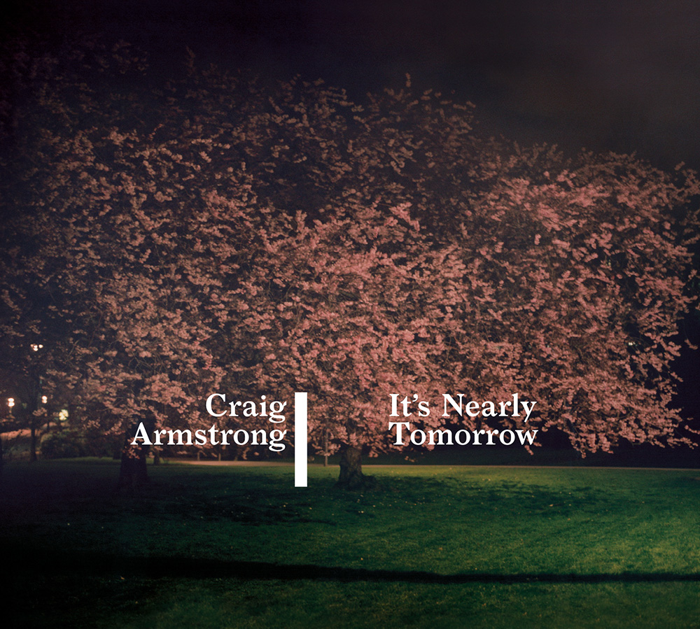 Craig-Armstrong-Its-Nearly-Tomorrow