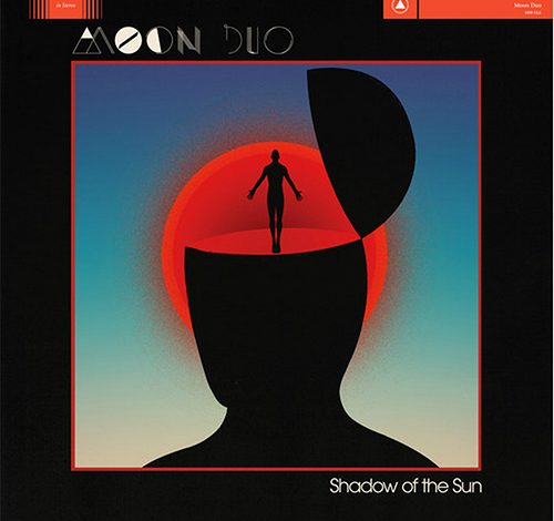 Photo of Moon Duo – Shadow Of The Sun