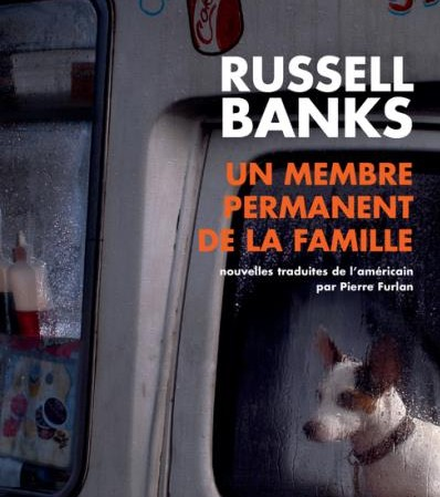 Photo of Russell Banks – Un Membre Permanent De La Famille