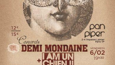 Photo de Demi-Mondaine et I AM UN CHIEN !! au Pan Piper Demain