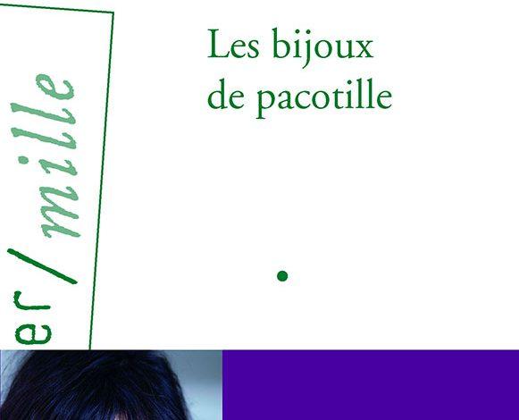 Photo of Les Bijoux de pacotille : nos souvenirs des disparus
