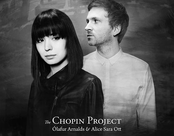 Photo of The Chopin Project : Ólafur Arnalds & Alice Sara Ott