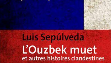 Photo of L'Ouzbek muet et autres histoires clandestines de Luis Sepùlveda