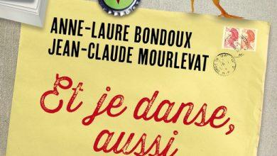 Photo of Et je danse, aussi. Anne Laure Bondoux, Jean-Claude Mourlevat, roman épistolaire