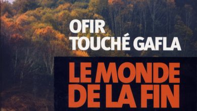 Photo of Le monde de la fin d'Ofir Touché Gafla : « death is not the end »