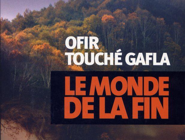 Photo of Le monde de la fin d'Ofir Touché Gafla : «death is not the end»