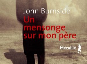 Photo of Un mensonge sur mon père de John Burnside