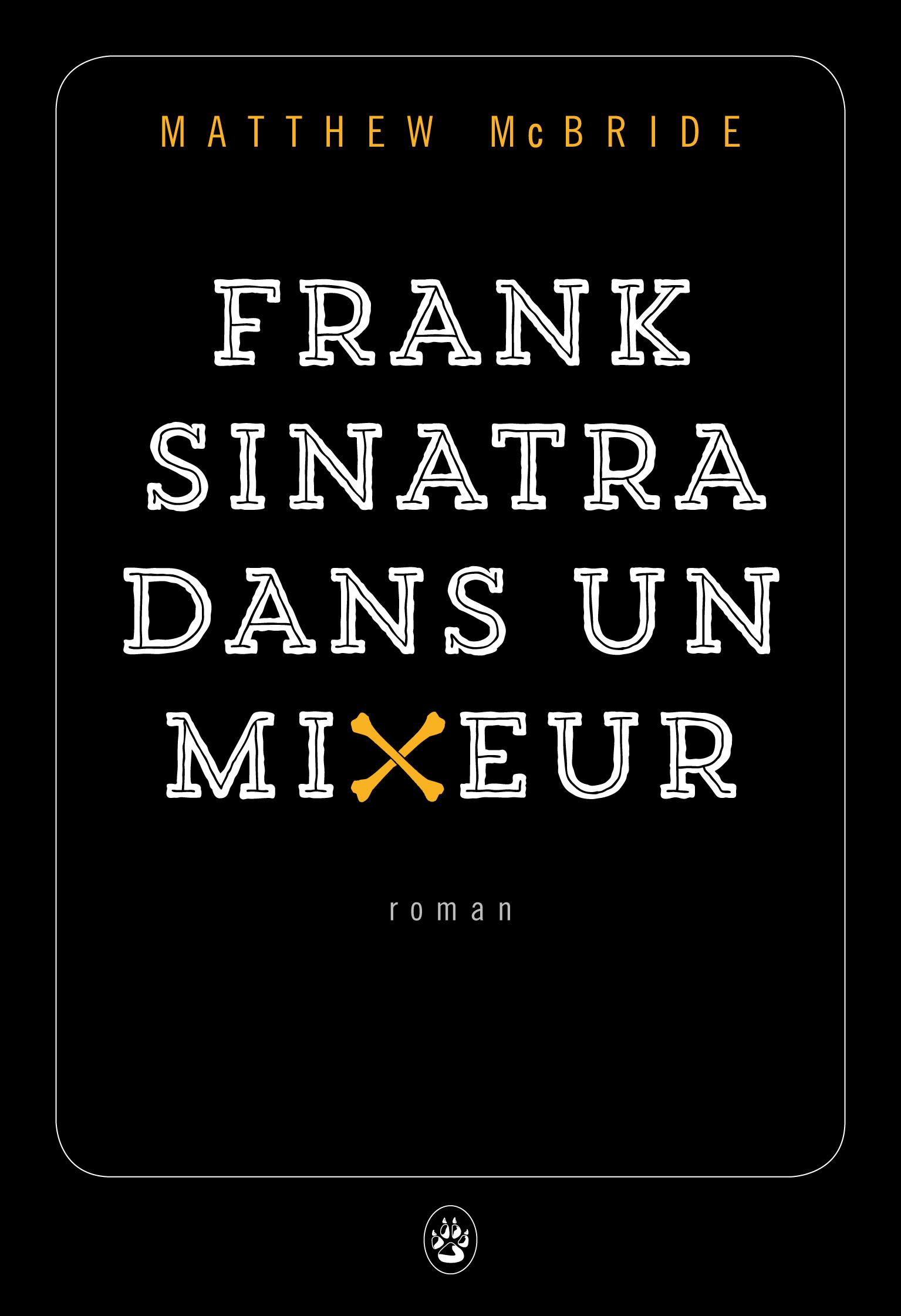 sinatra mixeur
