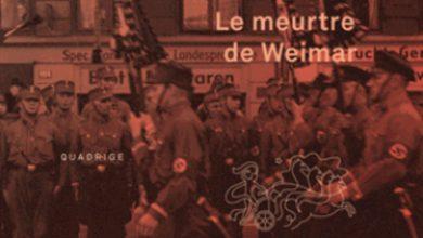 Photo of Le Meurtre de Weimar ou la fin d'une République