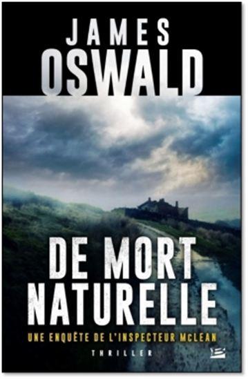James Oswald, De mort naturelle, Bragelonne