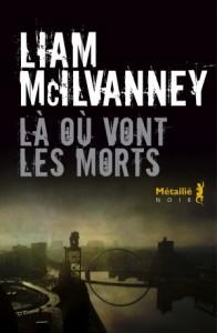 Liam McIlvanney, Là où vont les morts, Métailié