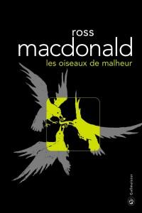 Ross Macdonald, Les oiseaux de malheur