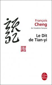 François Cheng - Dit de TIan-Yi
