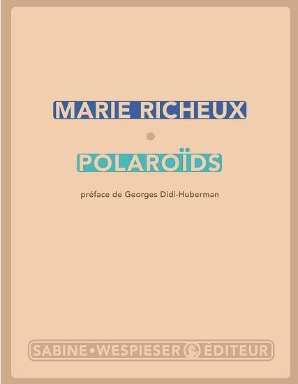 Marie Richeux - Polaroids