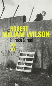 Robert McLiam Wilson - Eureka Street