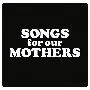 Fat White Family_Songs For Our Mothers_Album Cover HD
