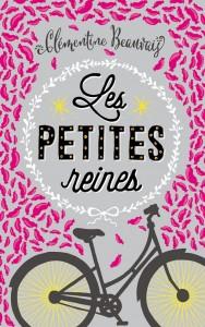 Clémentine Beauvais, Les petites reines, éditions Sarbacane