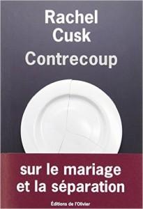 "Rachel Cusk ""Contrecoup"""