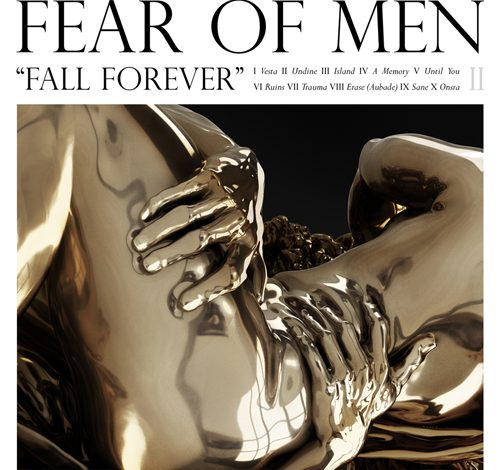 Photo of Fear Of Men pour toujours ?