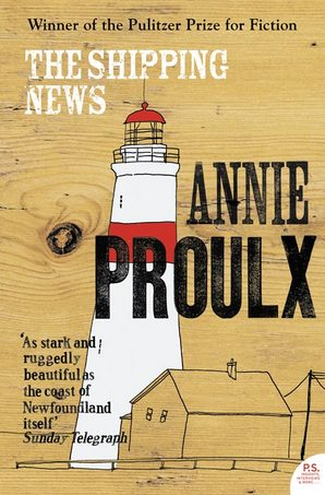 The shipping news Annie Proulx HarperCollins