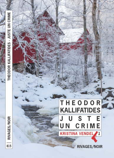 juste-un-crime-j-theodor-kallifatides-rivages