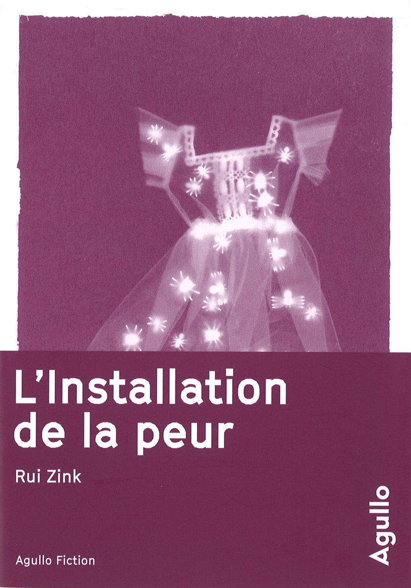 l'installation de la peur rui zink agullo2