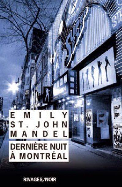 Dernière Nuit à Montréal d' Emily St. John Mandel