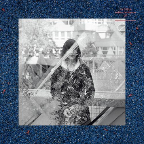 Adieu L'Enfance, album sorti en 2014 par La Féline.