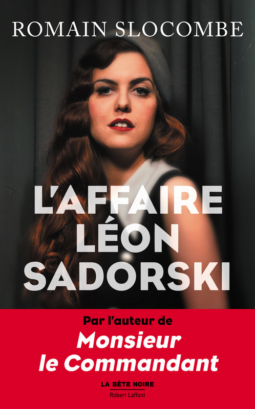 Romain Slocombe, L'affaire Léon Sadorski