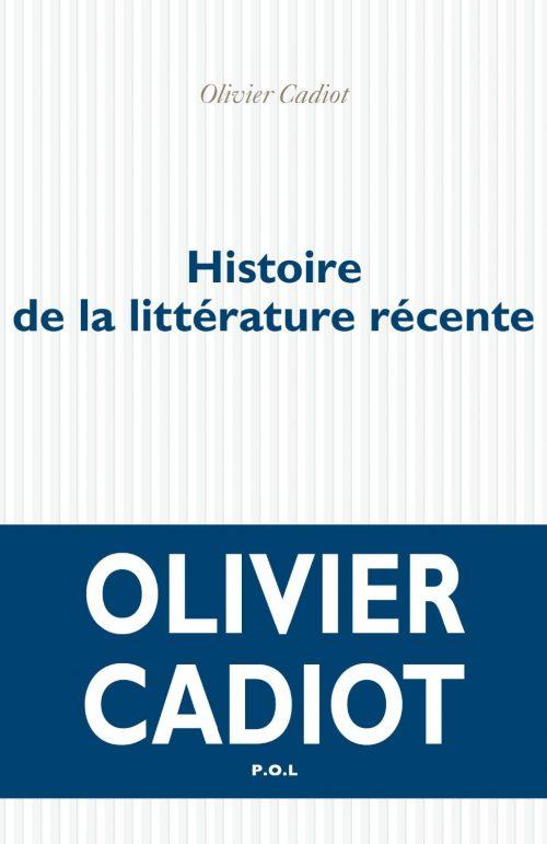 cadiot-histoire-de-la-litterature-recente