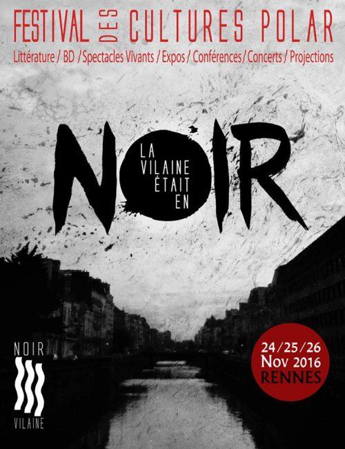 Festival La Vilaine était en noir 2016, Rennes