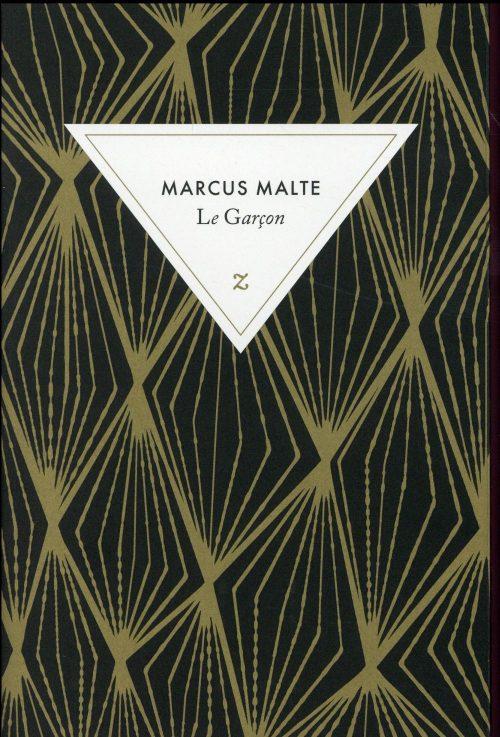 Marcus Malte, Le garçon, Zulma