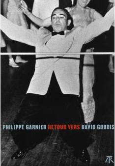 Philippe Garnier, Retour vers David Goodis