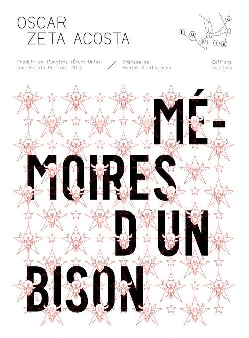 Oscar Zeta Acosta, Mémoires d'un bison (2013)