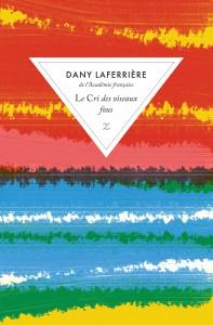 """Dany Laferrière, """"Le cri des oiseaux fous"""", collection de poche Z/a"""