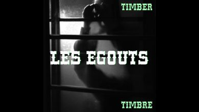 Photo of {Le son du jour}: Timber Timbre – Les Égouts