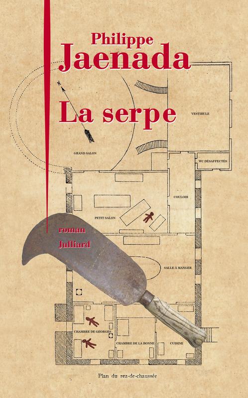 "La Serpe"" de Philippe Jaenada"