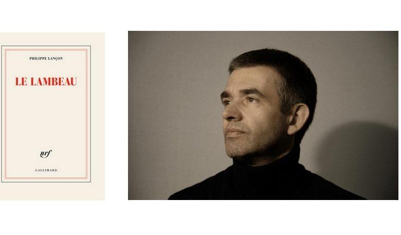 Photo of Le Lambeau de Philippe Lançon : ce que c'est qu'être un homme