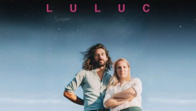 Photo of {Le Son Du Jour} : Luluc – Heist