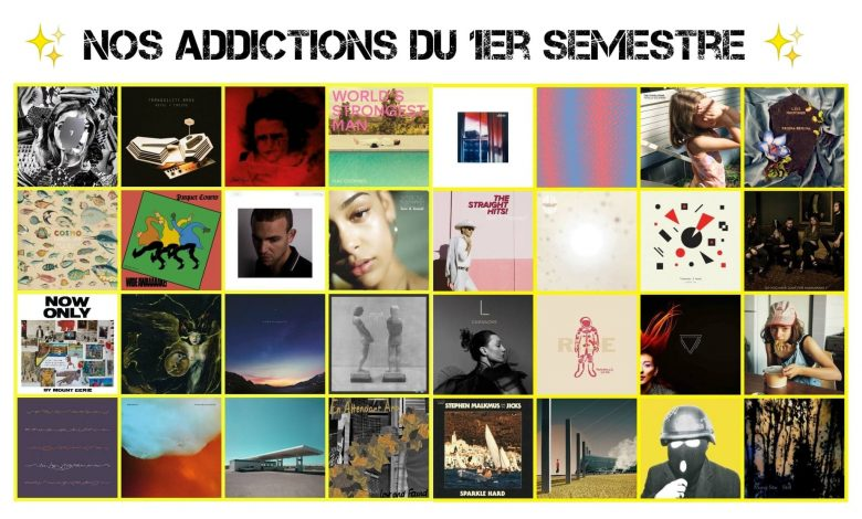 Photo of Nos addictions du premier semestre 2018 !