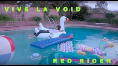 Photo of {Le Son Du Jour} : Vive Le Void – Red Rider
