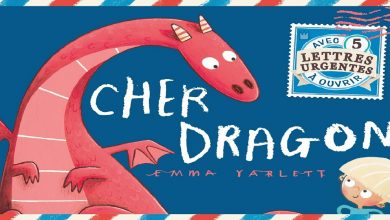 Photo of « Cher Dragon » d'Emma Yarlett : un album tout feu tout flamme !
