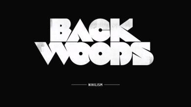 Photo of {Le Son Du Jour} : Backwoods – Nihilism
