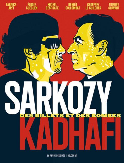 Sarkozy – Kadhafi » (La Revue dessinée – Delcourt).