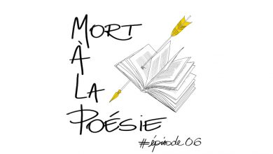 Photo of [Mort à la poésie] : Épisode 6 – Louise Dupré