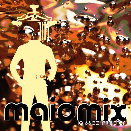 le maïomix / mix musique