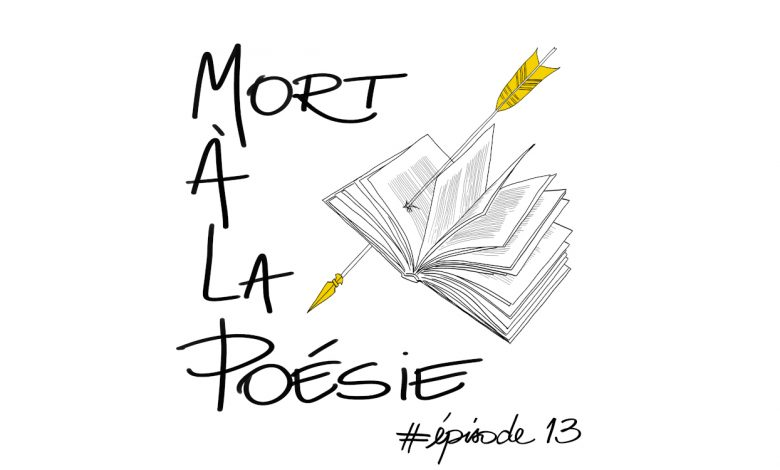 Photo of [Mort à la poésie] : Épisode 13 – Pierre Cendors