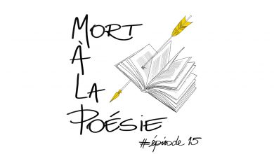 Photo of [Mort à la poésie] : Épisode 15 – Cécile Mainardi